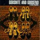 Gobshite and Godsend