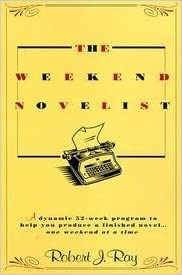 Image result for The Weekend Novelist by Robert J. Ray.