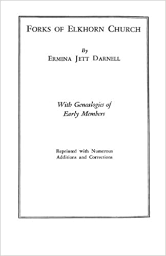 Forks of Elkhorn Church: With Genealogies of Early Members,