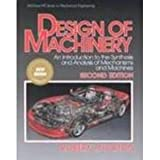 Design of Machinery, New Media Version : An Introduction to the Synthesis and Analysis of Mechanisms and Machines, Norton, Robert L., 007242351X