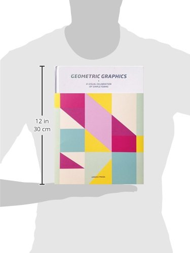 geometric graphics a visual celebration of simple forms ginko
