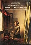 Dutch Art and Architecture : 1600-1800, Rosenberg, Jakob and Slive, Seymour, 0300053126