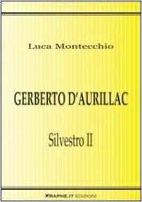 Book Gerberto d'Aurillac. Silvestro II