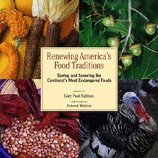 Renewing America's Food Traditions (08) by Nabhan, Gary Paul [Paperback (2008)]