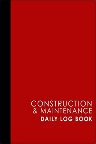 construction maintenance daily log book jobsite project