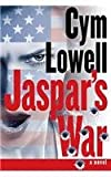 Jaspar's War, Cym Lowell, 0991491300