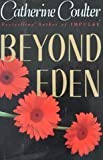 Beyond Eden, Catherine Coulter, 0525933972