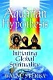 The Aquarian Hypothesis, Wayne Sterba, 1410758338