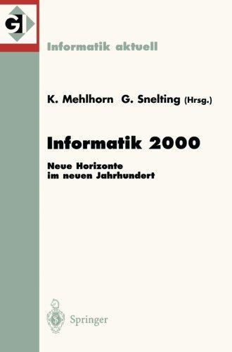 Informatik 2000: Neue Horizonte im neuen Jahrhundert 30. Jahrestagung der Gesellschaft für Informatik Berlin, 19.–22.