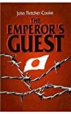 The Emperor's Guest, John Fletcher-Cooke, 085052346X