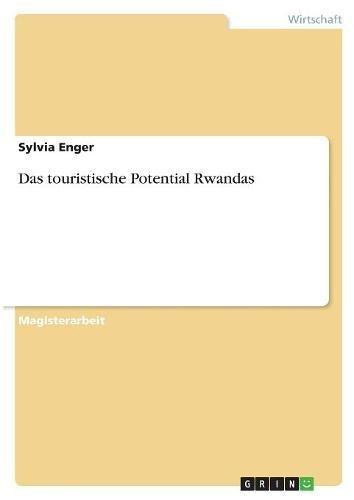 Das Touristische Potential Rwandas  [Enger, Sylvia] (Tapa Blanda)