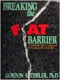 Book Breaking the Fat Barrier : A Brilliant New Approach to Getting the Fat Off!