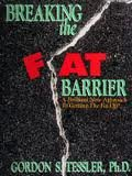 Breaking the Fat Barrier, Gordon S. Tessler, 1881924068
