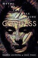 Goddess: Myths of the Female Divine by Oxford University Press, USA