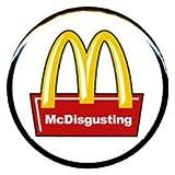 """1"""" Vegetarian """"McDisgusting"""" Button/Pin"""
