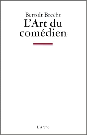 Livres gratuits L'art du comédien : écrits sur le théâtre pdf, epub ebook