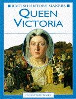 Queen Victoria (British History Makers)