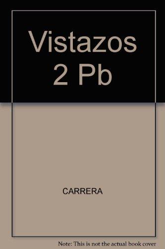 Vistazos: Lecturas Faciles 2 (Spanish Edition)