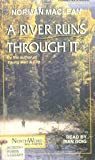 Norman Maclean Reading: A River Runs Through It (Excerpts) Young Men and Fire (Work in Progress)