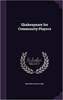 Book Shakespeare for Community Players