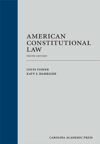 American Constitutional Law, Tenth Edition