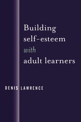 Building Self-Esteem with Adult Learners