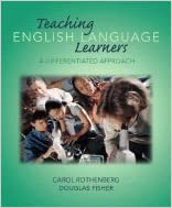 Book Teaching English Language Learners: A Differentiated Approach