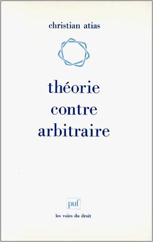 Livre gratuits Théorie contre arbitraire epub pdf