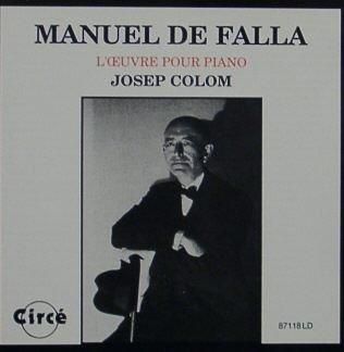 Manuel De Falla: L'Oeuvre Pour Piano (Piano Works): Canto Volga, Serenata, 4 Spanish Pieces, Cancion, Mazurka, Fantasia baetica, Homenaje pour le tombeau de Claude Debussy, de Paul Dukas