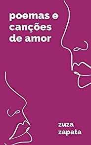 Poemas e Canções de Amor: volume 1