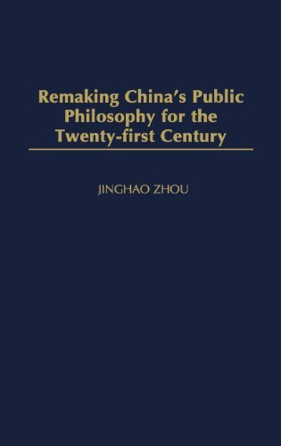 (Remaking China's Public Philosophy for the Twenty-first Century)