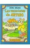 img - for Las Vacaciones de Arturo (Spanish Edition) book / textbook / text book