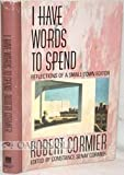I Have Words to Spend, Robert Cormier and Constance Cormier, 0385302894
