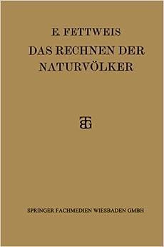 Das Rechnen der Naturv????lker (German Edition) by Ewald Fettweis (1927-01-01)