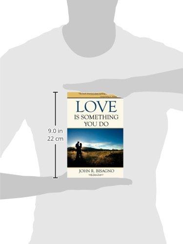 Love Is Something You Do John R Bisagno 9780978926533 Amazoncom