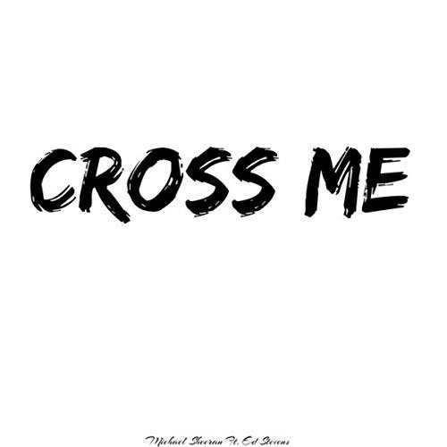 Cross Me ()
