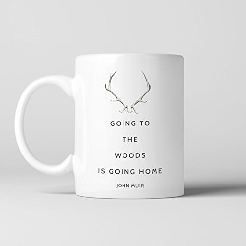 (John Muir Antlers Coffee Mug, Quote -Going to The Woods is Going Home. Nature, Forest, Camping Mug, Ceramic Coffee Mug 11oz)