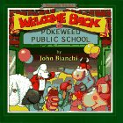 Welcome Back to Pokeweed Public School, John Bianchi, 0921285442