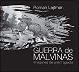 img - for Guerra de Malvinas / Falklands War: Imagen De Una Tragedia / Image of a Tragedy (Spanish Edition) book / textbook / text book