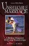Unshakable Marriage, Robert L. Scheck, 0924748613