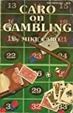 Caro on Gambling, Mike Caro, 0897460294