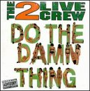 Do the Damn Thing by Lil Joe Records