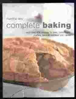 Complete Baking: With Over 400 Recipes for Pies, Tarts, Buns, Etc.