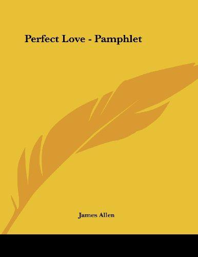 Perfect Love - Pamphlet [Allen, James] (Tapa Blanda)