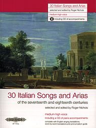 30 Italian Songs & Arias Of The 17 Th & 18 Th Centuries (Med/High Voice) W/Cd