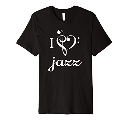 - I Heart Jazz T Shirt Love Treble Bass Clef Music