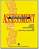 Mathematics Assessment : Myths, Models, Good Questions and Practical Suggestions, Jean Kerr Stenmark, 0873533399