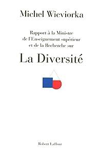 Rapport sur la diversité par Michel Wieviorka