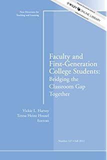 com the invisibility factor administrators and faculty  faculty and first generation college students bridging the classroom gap together new directions