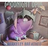 Goodnight Opus by Berkeley Breathed (1993-10-01)